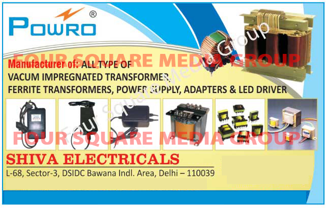 Vacuum Impregnated Transformers, Ferrite Transformers, Single Phase Voltage Stabilizers, Three Phase Voltage Stabilizers, Servo UPS Inverters, Adapters, SMPS Power Supplies, Led Drivers