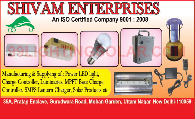 Power Led Lights, Charge Controllers, Luminaries, SMPS Lantern Chargers, Solar Products, Led Drivers, Foot Lights, Lights, Track Lights, Led Bulbs, Led Tube Lights, Solar Home Lighting System