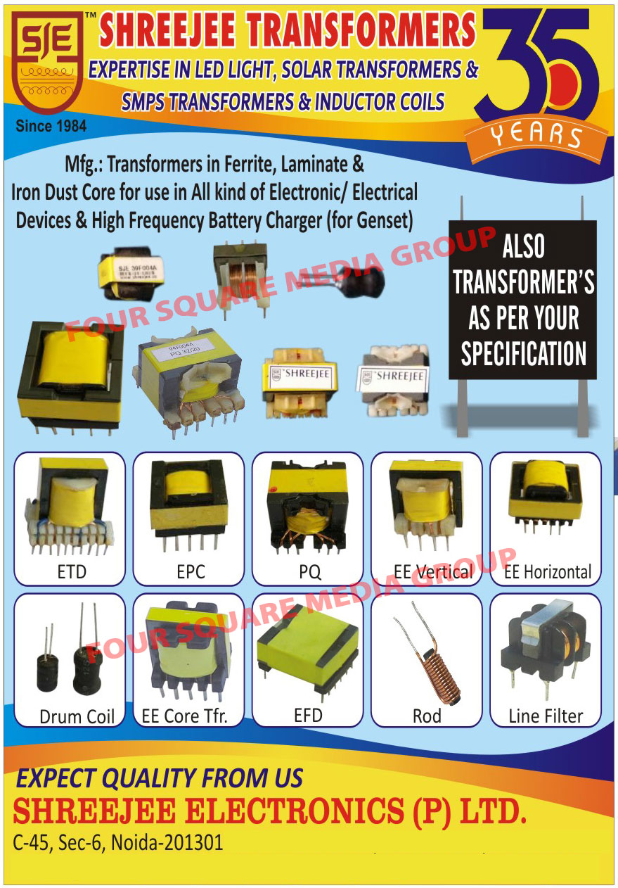 Led Drivers, Dc to Dc Solar Drivers, Ferrite Transformers, Laminate Dust Core for Electrical, Laminate Dust Core for Electronic Devices, Iron Dust Core for Electrical, Iron Dust Core for Electrical Electronics Devices, Genset Battery Chargers, Customized Transformers, Led Driver Transformers, SMPS Transformers, Chowks, Inductor Coils, Iron Core Transformers, PCB Mountable Transformers, Torridal Inductor Coils, Iron Dust Torridal Transformers, PQ Core Transformers, EE Core Transformers, EFDs, EDR Core Transformers, Rod Coils, Drum Coils, Line Filters, Incapsulated Transformers, Led Light Transformer, Solar Transformer, ETD Transformer, EPC Core Transformer