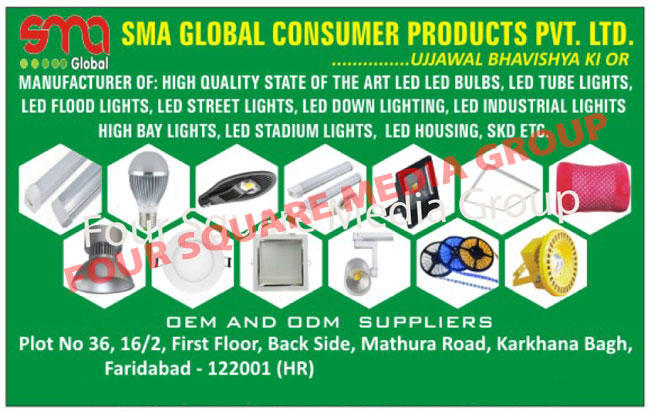Led Lights, Led Bulbs, Led Tube Lights, Led Flood Lights, Led Street Lights, Led Down Lights, Led Industrial Lights, High Bay Lights, Led Stadium Lights, Led Housing, Led SKD Form