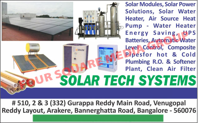 Solar Modules, Solar Power Solutions, Solar Water Heaters, Air Source Heat Pump Water Heaters, Ups Batteries, Water Label Controls, Clean Air Filters, Softener Plants, Cold Plumbing Pipes, Hot Plumbing Pipes, Reverse Osmosis Plants