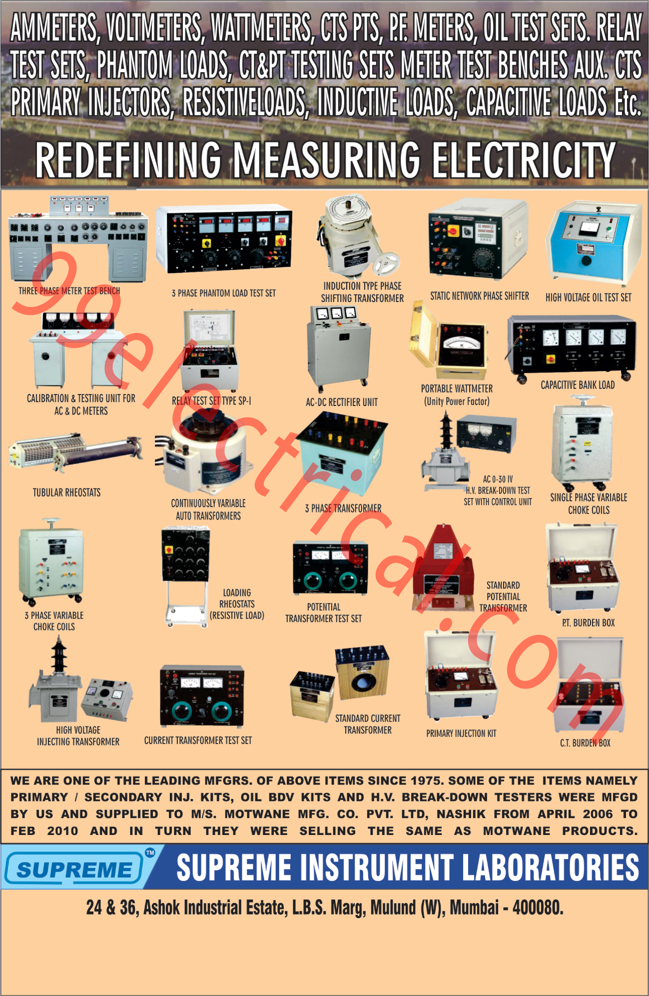 Ammeters, Voltmeters, Volt Meters, Watt meters, PF Meters, Oil Test Sets, Relay Test Sets, Phantom Loads, CT Testing Sets, PT Testing Sets, Three Phase Meter Test Benches, Three Phase Phantom Load Test Sets, Induction Type Phase Shifting Transformers, Static Network Phase Shifters, AC Meter Calibrations, DC Meter Calibrations, AC Meter Testing Units, DC Meter Testing Units, Ac DC Rectifier Units, Portable Wattmeters, Capacitive Bank Loads, Tubular Rheostats, Continuously Variable Auto Transformers, Three Phase Transformers, HV Break Down Test Set With Control Units, Single Phase Variable Choke Coils, Three Phase Variable Choke Coils, Loading Rheostats, potential Transformer Test Sets, Standard Potential Transformers,  PT Burden Boxes, Voltage Injecting Transformers, Current Transformer Test Sets, Current Transformers, Primary Injection Kits, CT Burden Boxes, Inductive Loads, Capacitive Loads, Restive Loads,Meters,Cts, Pts, Oil Test Set, Resistive Loads, Electrical Measuring Instruments, Transformer, AC DC Retifier Unit, Testing Unit, Meter Test Bench, CT PT Testing Sets, Standard Current Transformers