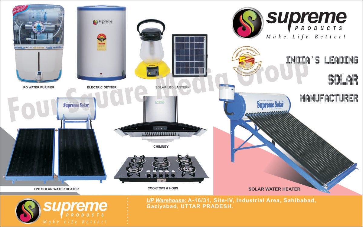 RO Water Purifiers, Reverse Osmosis Water Purifiers, Electric Geysers, Solar Led Lanterns, FPC Solar Water Heaters, Chimney, Cooktops, Hobs