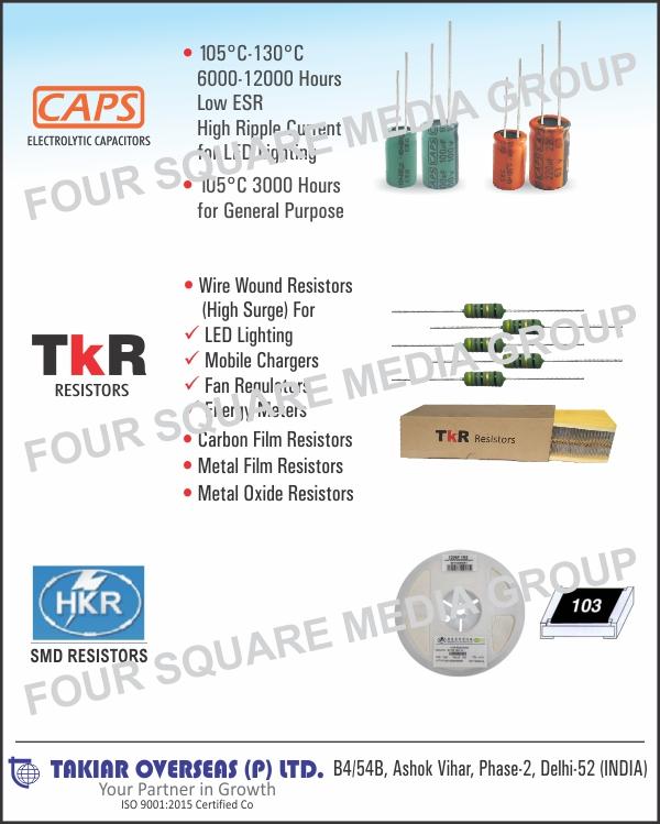 Electrolytic Capacitors, Carbon Film Resistors, Metal Film Resistors, Metal Oxide Resistors, Wire wound Resistors, Fusible Resistors, Cement Resistors,Capacitors, Resistors