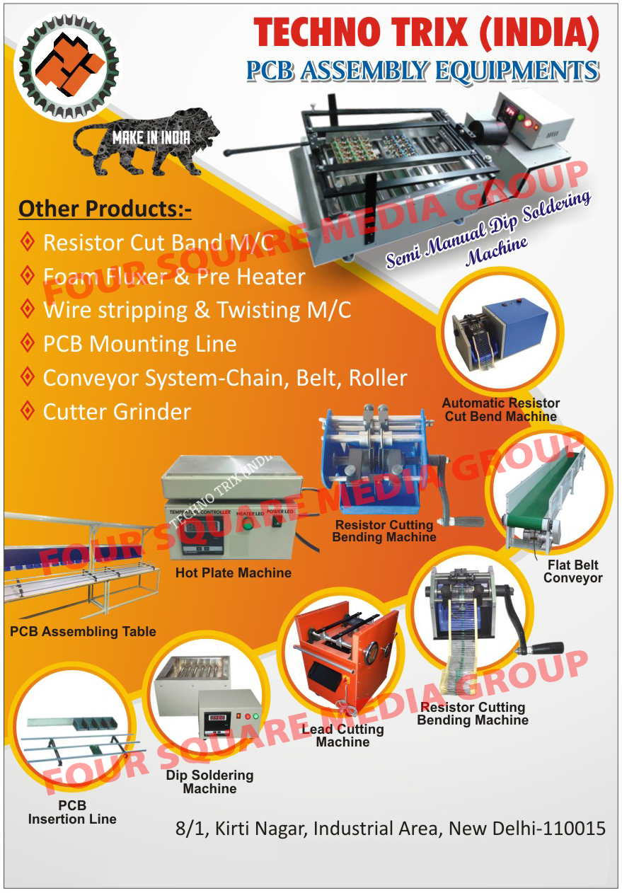 PCB Assembly Equipments, Printed Circuit Board Assemblies Equipments, Resistor Cut Band Machines, Foam Fluxer, Pre Heaters, Wire Stripping And Twisting Machines, Wire Stripping Machines, Wire Twisting Machines, PCB Mounting Lines, Printed Circuit Board Mounting Lines, Chain Conveyor Systems, Belt Conveyor Systems, Roller Conveyor Systems, Cutter Grinders, Automatic Resistor Cut Bend Machines, Flat Belt Conveyors, Resistor Cutting Bending Machines, Lead Cutting Machines, Dip Soldering Machines, PCB Insertion Lines, Hot Plate Machines, Semi Manual Dip Soldering Machines, PCB Assembling Table