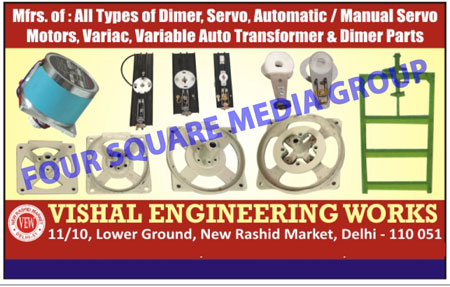Variable Auto Transformers, Dimer Spare Parts, Servo Stabilizer Parts, Automatic Servo Motors, Manual Servo Motors, Variac, Dimer Servo Motors, Dimmer Moving Armours, Dimmer Moulded Base, Dimmer Molded Base, Dimmer Servo Motors, Dimmer Spare Parts, Dimmer Parts, Variable Auto Transformer Parts