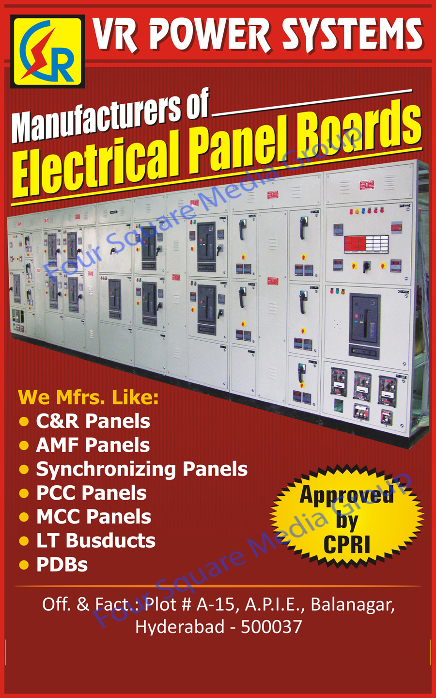 Electrical Panel Boards, C Panels, R Panels, AMF Panels, Synchronizing Panels, PCC Panels, MCC Panels, LT Bus ducts, PDBs